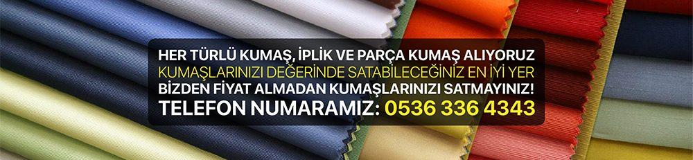 Kumaş | Kumaş Alanlar | Parti Kumaş | Parça Kumaş 05363364343