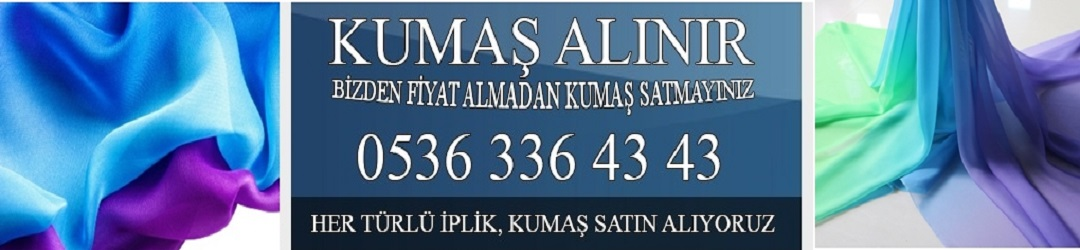 Kumaş   Kumaş Alanlar   Parti Kumaş   Parça Kumaş 05363364343